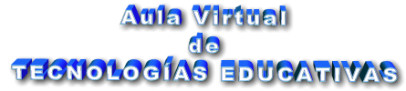 Aula Virtual de Tecnologías Educativas